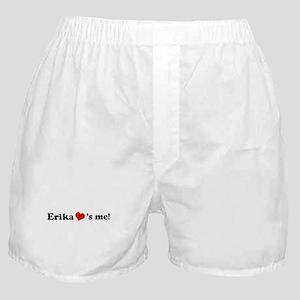 Erika loves me Boxer Shorts