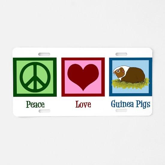 Peace Love Guinea Pigs Aluminum License Plate