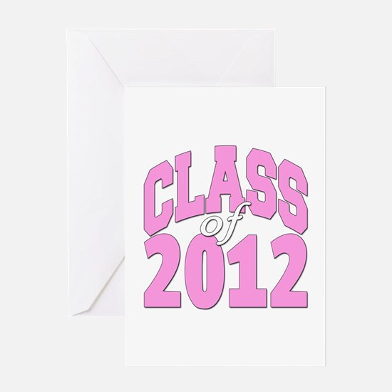 Class of 2012 (pink) Greeting Card