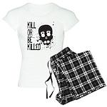 Kill or be Killed Women's Light Pajamas