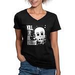 Kill or be Killed Women's V-Neck Dark T-Shirt