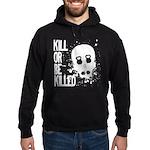 Kill or be Killed Hoodie (dark)