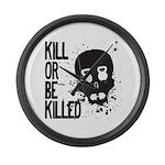Kill or be Killed Large Wall Clock