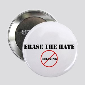 """Erase The Hate"" 2.25"" Button"