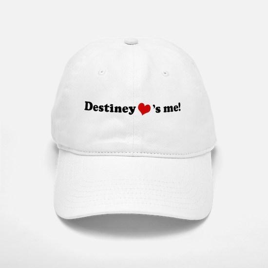 Destiney loves me Baseball Baseball Cap