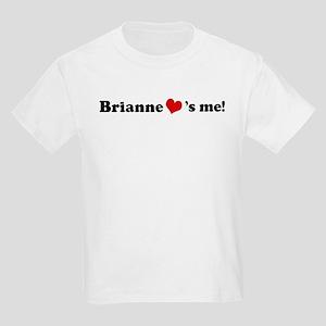 Brianne loves me Kids T-Shirt
