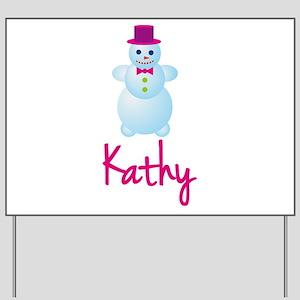 Kathy the snow woman Yard Sign