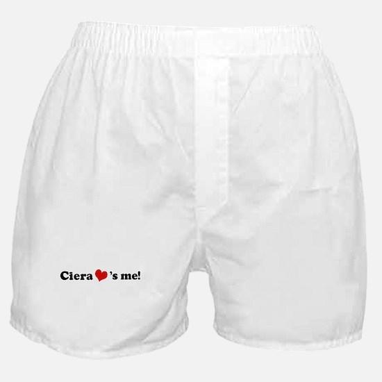 Ciera loves me Boxer Shorts