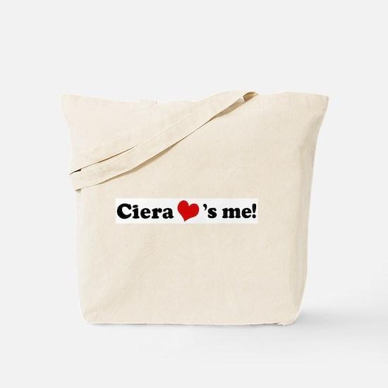 Ciera loves me Tote Bag