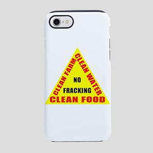No Fracking Clean Farm Water Iphone 7 Tough Case
