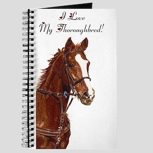 I Love My Thoroughbred! Journal