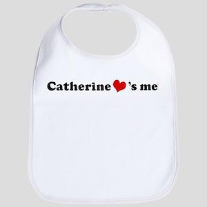 Catherine loves me Bib