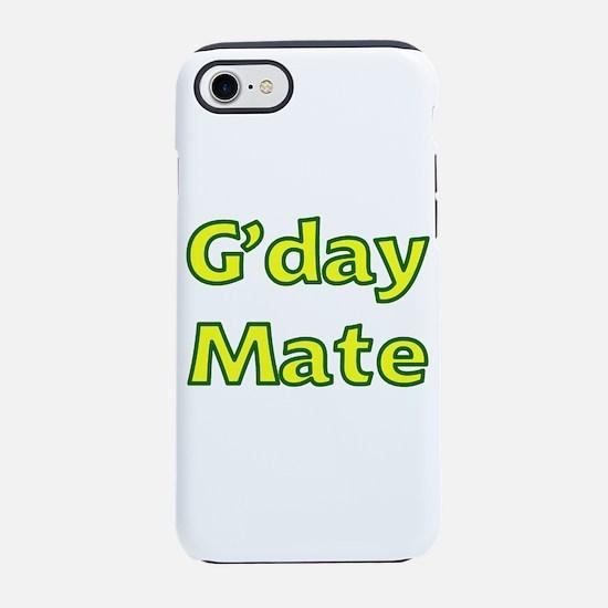 G'day Mate Iphone 7 Tough Case