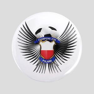 "Poland 2012 Soccer Champions 3.5"" Button"