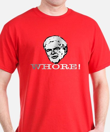 Newt Gingrich: Whore T-Shirt