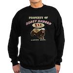 Property of Honey Badger Sweatshirt (dark)