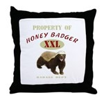 Property of Honey Badger Throw Pillow