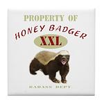 Property of Honey Badger Tile Coaster