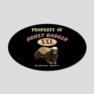 Property of Honey Badger 20x12 Oval Wall Decal