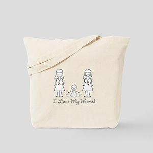 Love My Moms (LGBT) Tote Bag