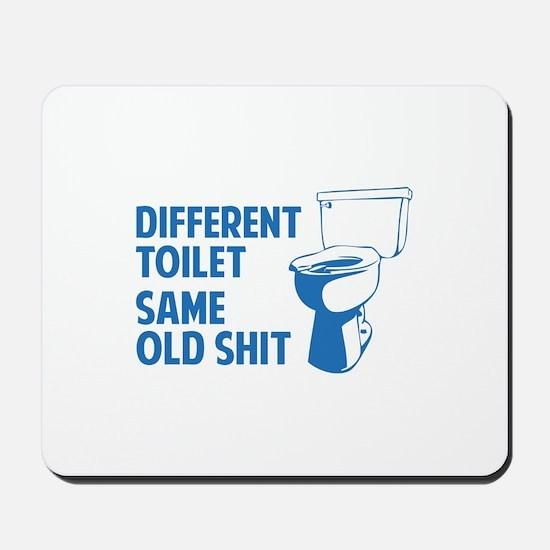 Same Old Shit Mousepad