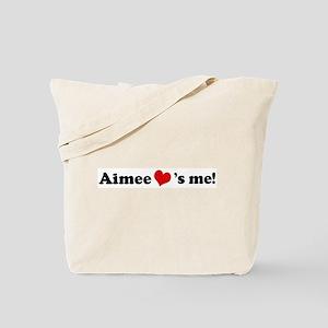 Aimee loves me Tote Bag