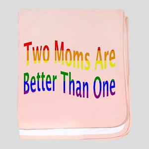 2 Moms Better (rainbow) baby blanket