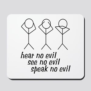 Hear No Evil Stick Figures Mousepad