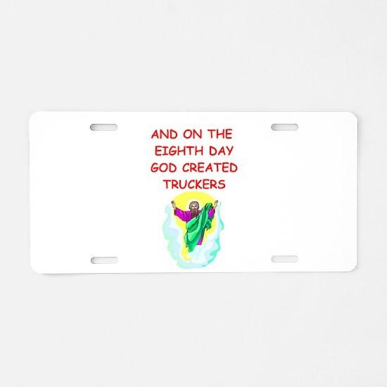 truckers Aluminum License Plate