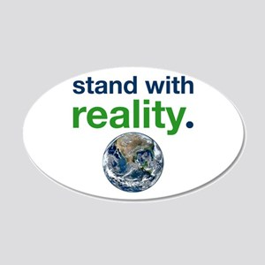 Stand With Reality 20x12 Oval Wall Decal