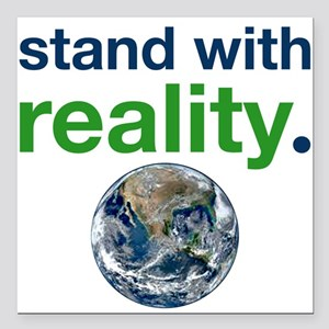 """Stand With Reality Square Car Magnet 3"""" X 3&q"""