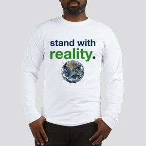 Stand With Reality Long Sleeve T-Shirt