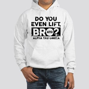Alpha Tau Omega Do You Lift Bro Hooded Sweatshirt