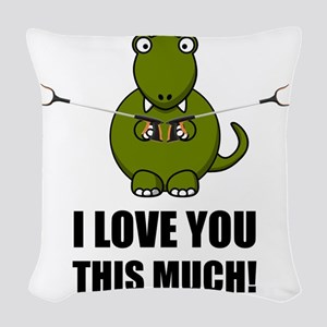Dinosaur Love You This Much Woven Throw Pillow