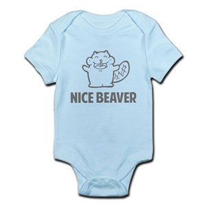 b7f7e24be7f3 Nice Beaver Baby Bodysuits - CafePress