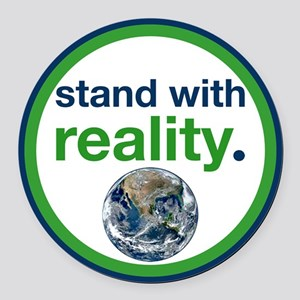 Stand With Reality Round Car Magnet