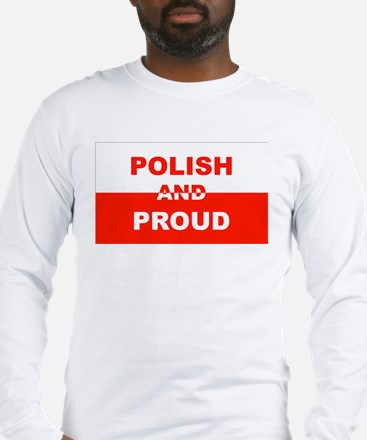 Polish And Proud Long Sleeve T-Shirt