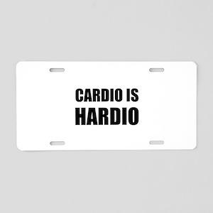 Cardio Is Hardio Aluminum License Plate