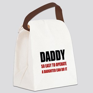 Daddy Easy To Operate Daughter Canvas Lunch Bag