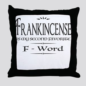 Frankincense F-Word Throw Pillow