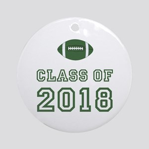 Class Of 2018 Football Ornament (Round)