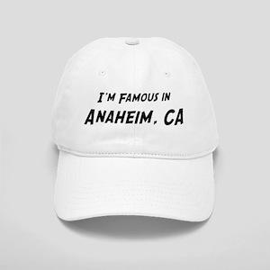 Famous in Anaheim Cap