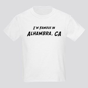 Famous in Alhambra Kids T-Shirt