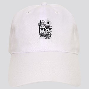 The Sky is not high as My Dreams are Baseball Cap