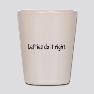 Lefties Shot Glass