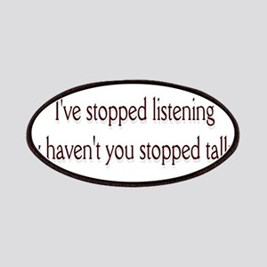 I've stopped listening .. Patches