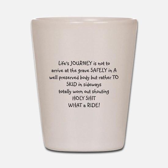 Life's journey Shot Glass