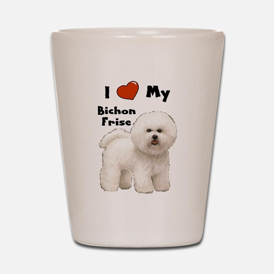 I Love My Bichon Frise Shot Glass