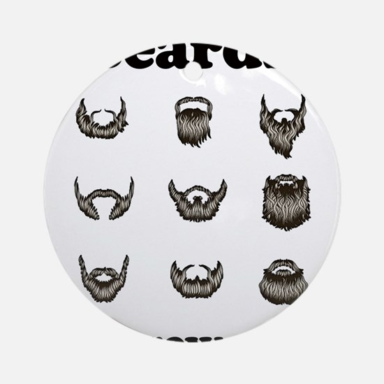 Beards - They Grow On You Ornament (Round)