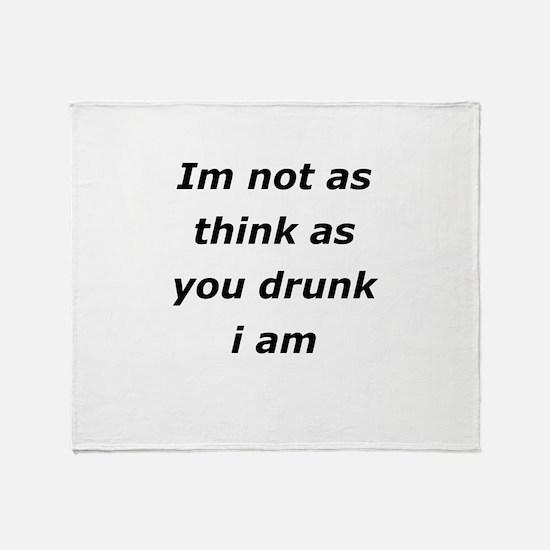 Im not Drunk, Throw Blanket